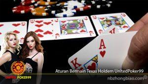 Aturan Bermain Texas Holdem UnitedPoker99