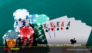 Strategi Poker Capsun PokerVaganza